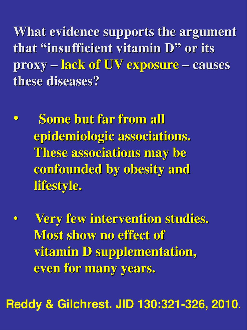 "What evidence supports the argument that ""insufficient vitamin D"" or its proxy –"