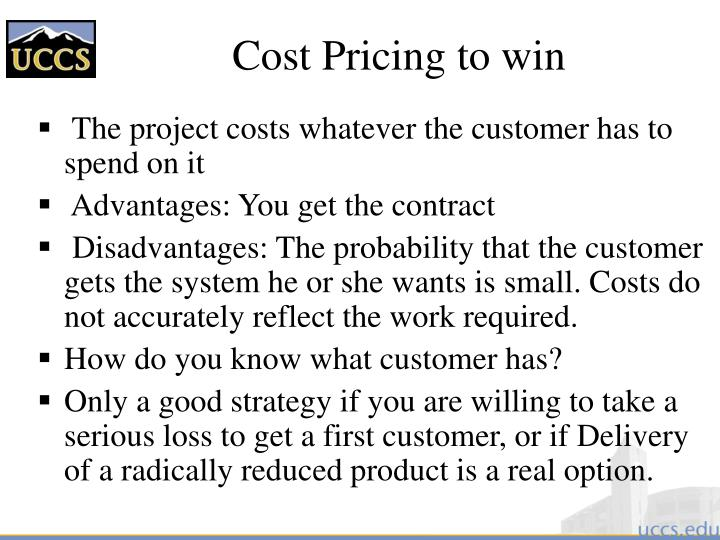Cost Pricing to win