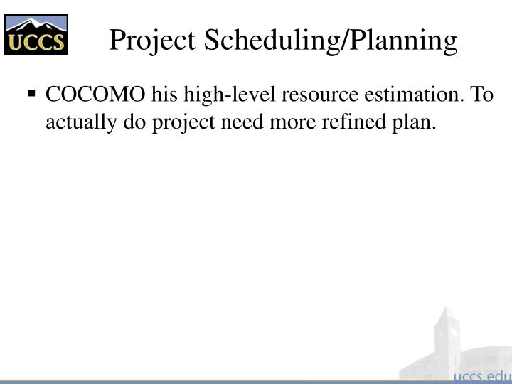 Project Scheduling/Planning