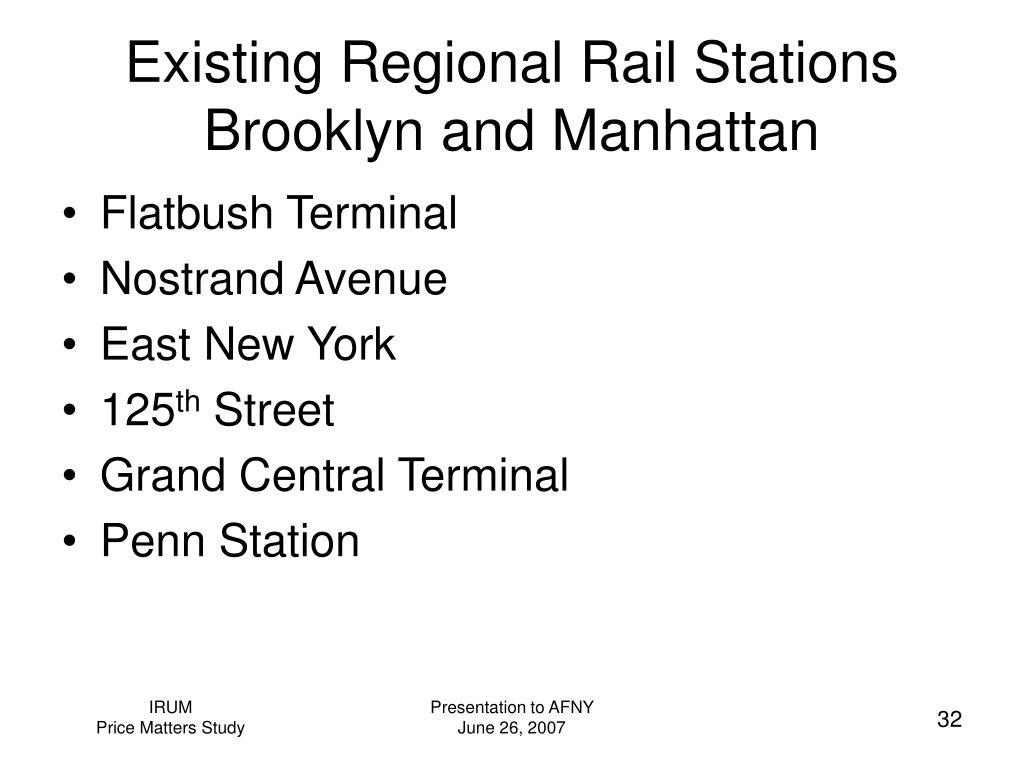 Existing Regional Rail Stations  Brooklyn and Manhattan