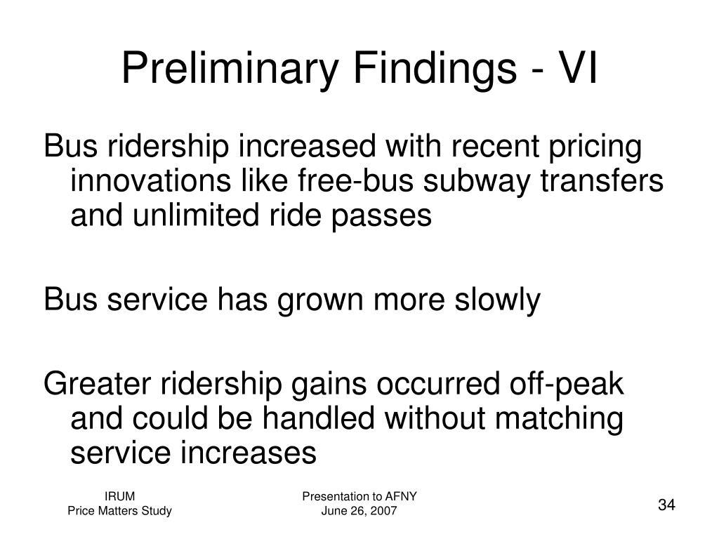 Preliminary Findings - VI