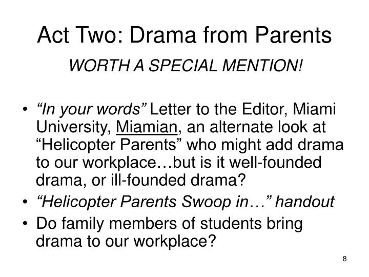 Act Two: Drama from Parents