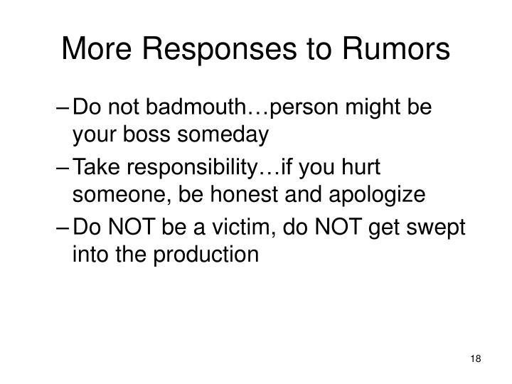 More Responses to Rumors