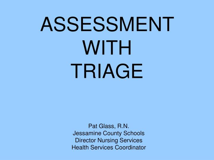 ASSESSMENT  WITH