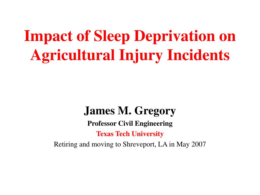 Impact of Sleep Deprivation on Agricultural Injury Incidents