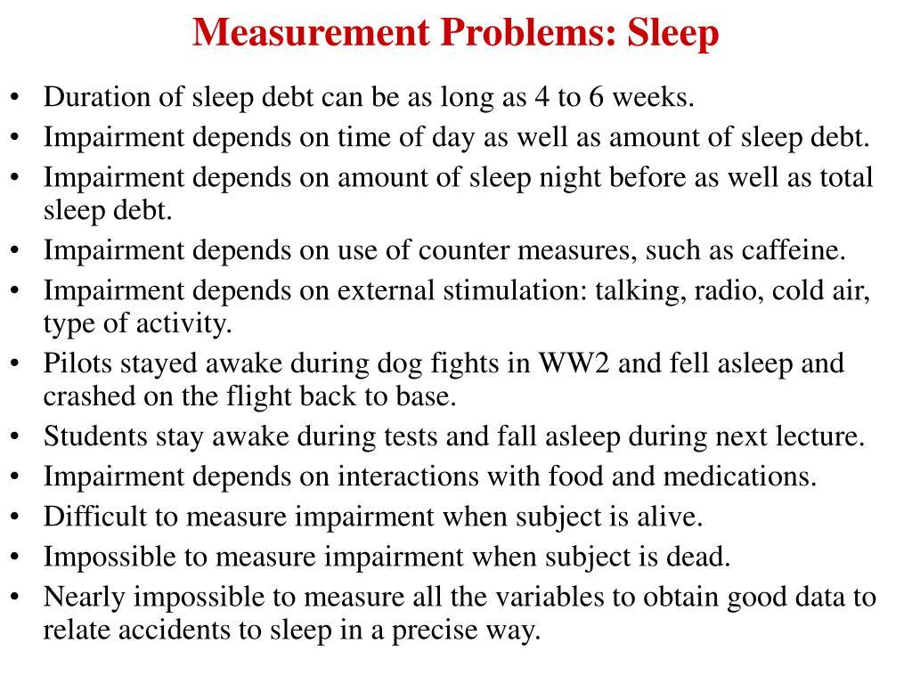 Measurement Problems: Sleep