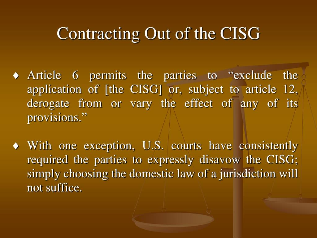 Contracting Out of the CISG