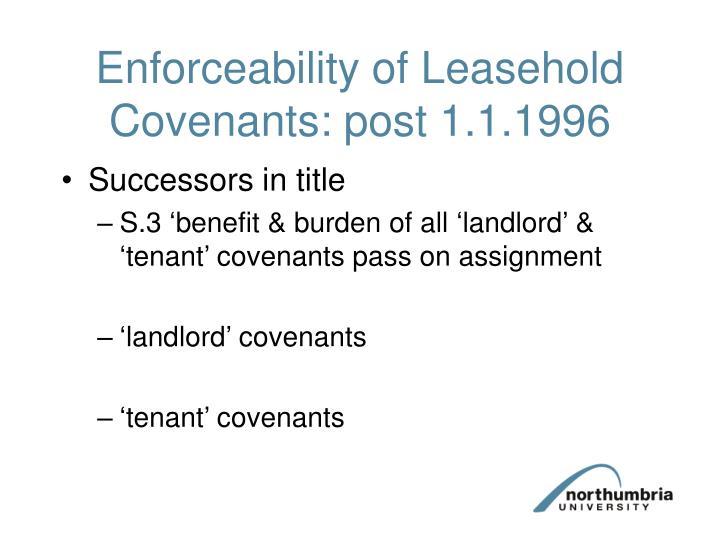 Enforceability of Leasehold Covenants: post 1.1.1996
