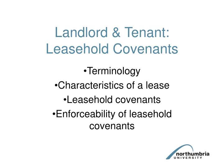 Landlord & Tenant: