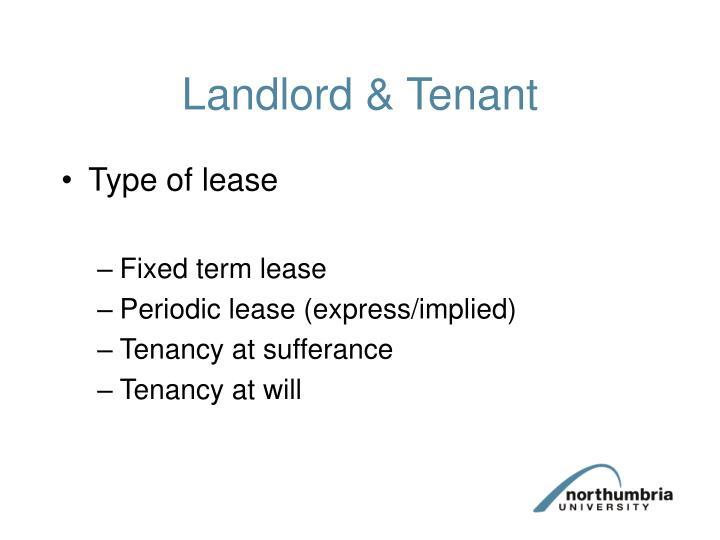 Landlord & Tenant