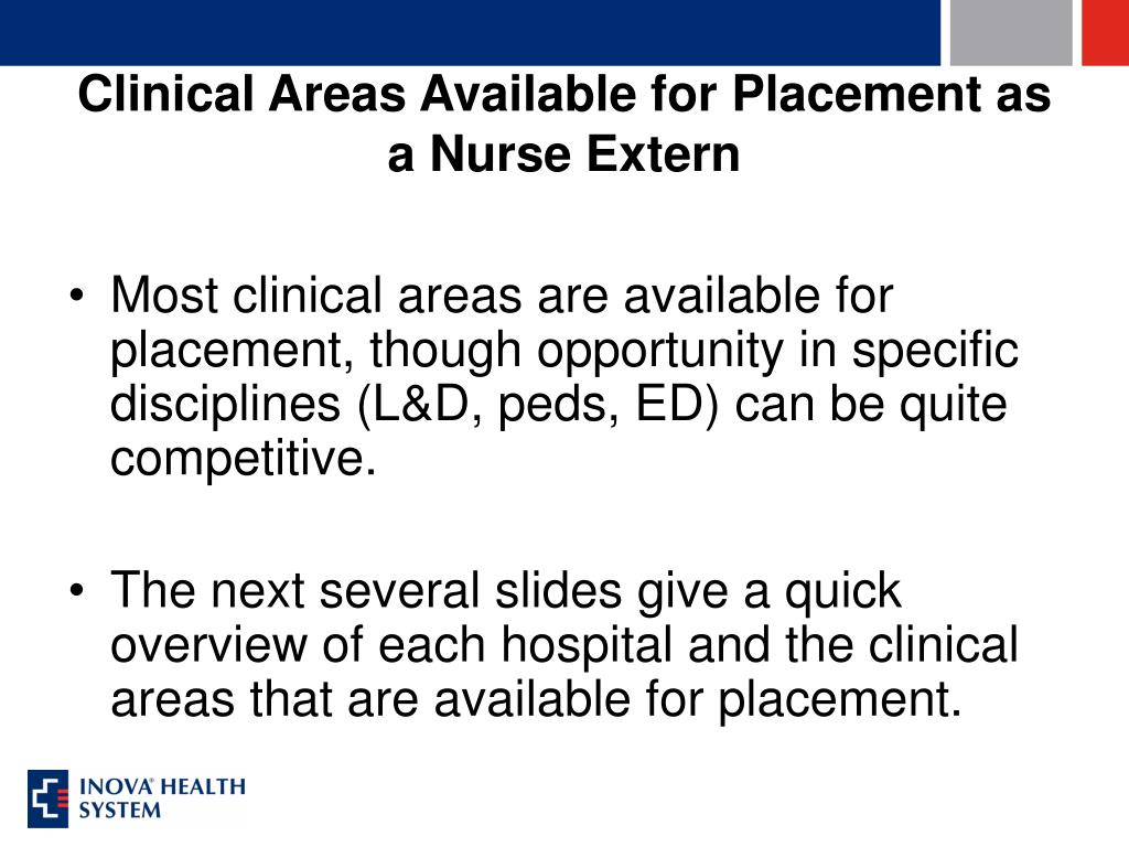 Clinical Areas Available for Placement as a Nurse Extern