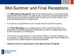 mid summer and final receptions