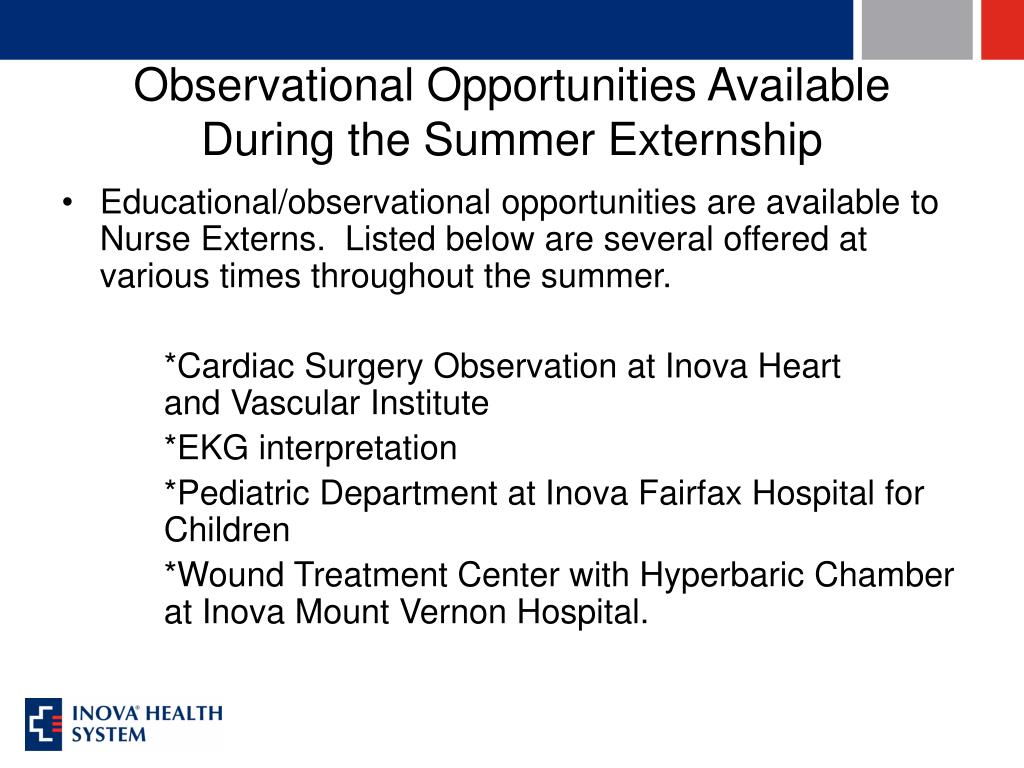 Observational Opportunities Available During the Summer Externship