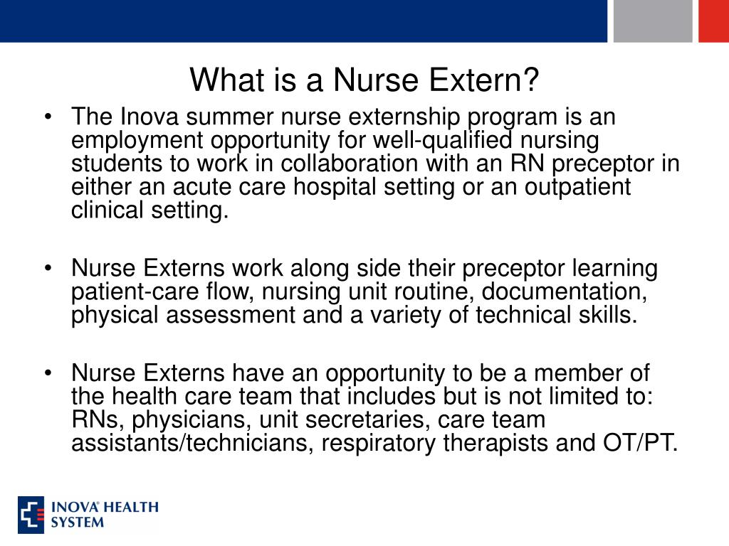 What is a Nurse Extern?