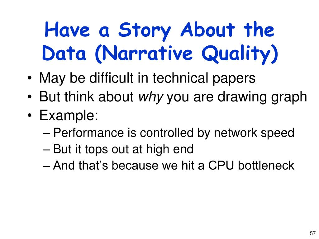 Have a Story About the Data (Narrative Quality)