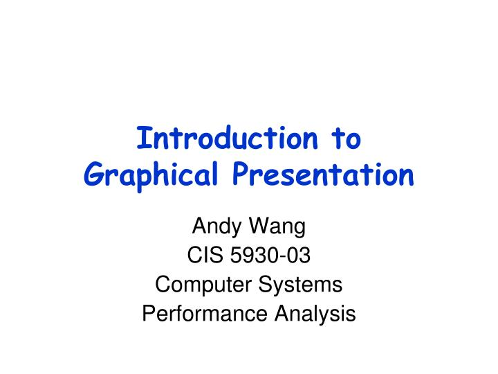 Introduction to graphical presentation