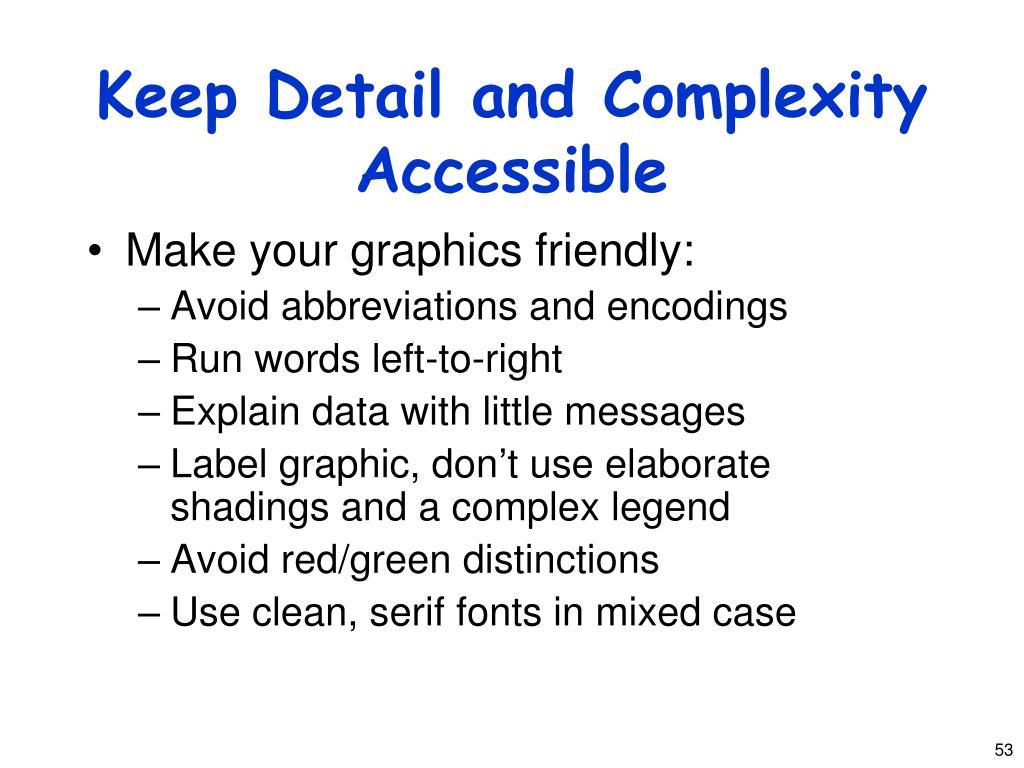 Keep Detail and Complexity Accessible