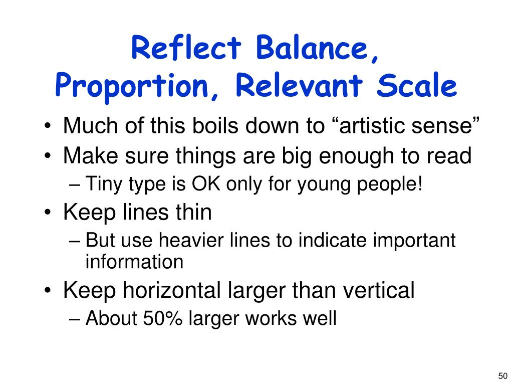 Reflect Balance, Proportion, Relevant Scale