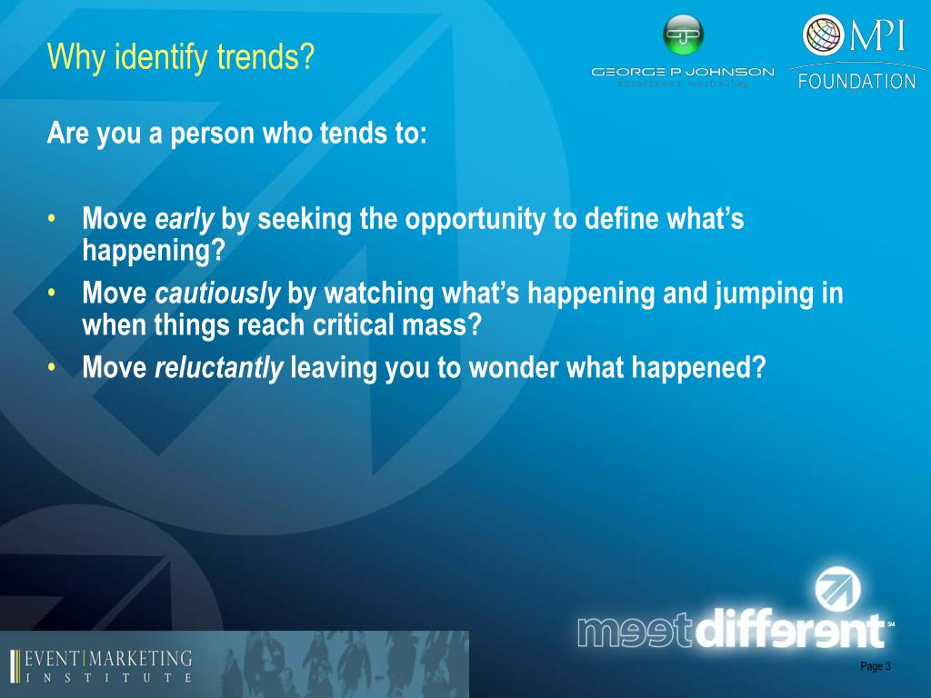 Why identify trends?