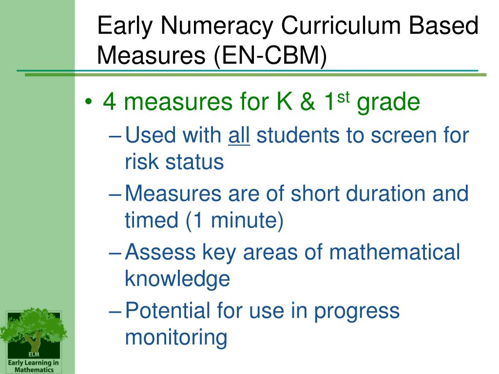 Early Numeracy Curriculum Based Measures (EN-CBM)