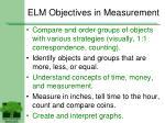 elm objectives in measurement