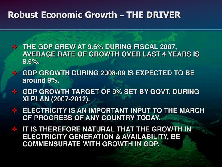 Robust economic growth the driver