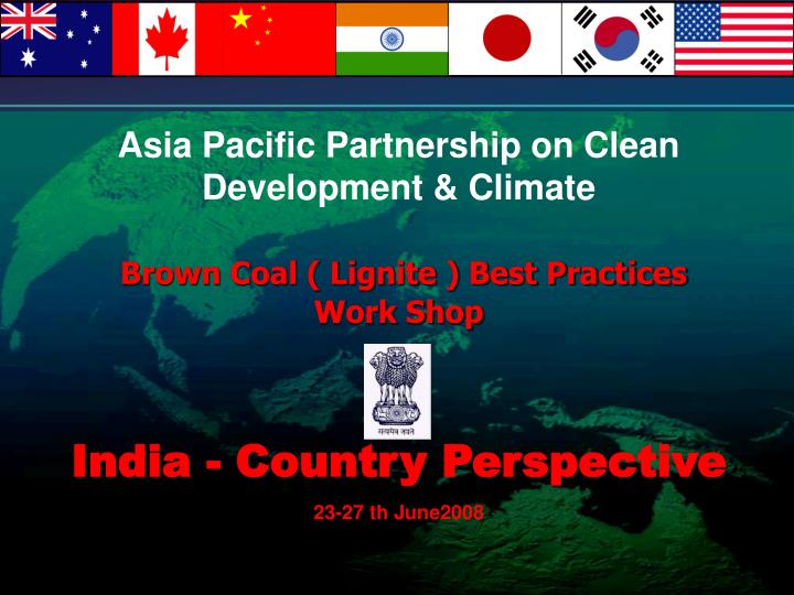 Asia Pacific Partnership on Clean Development & Climate