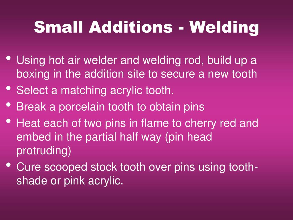 Small Additions - Welding