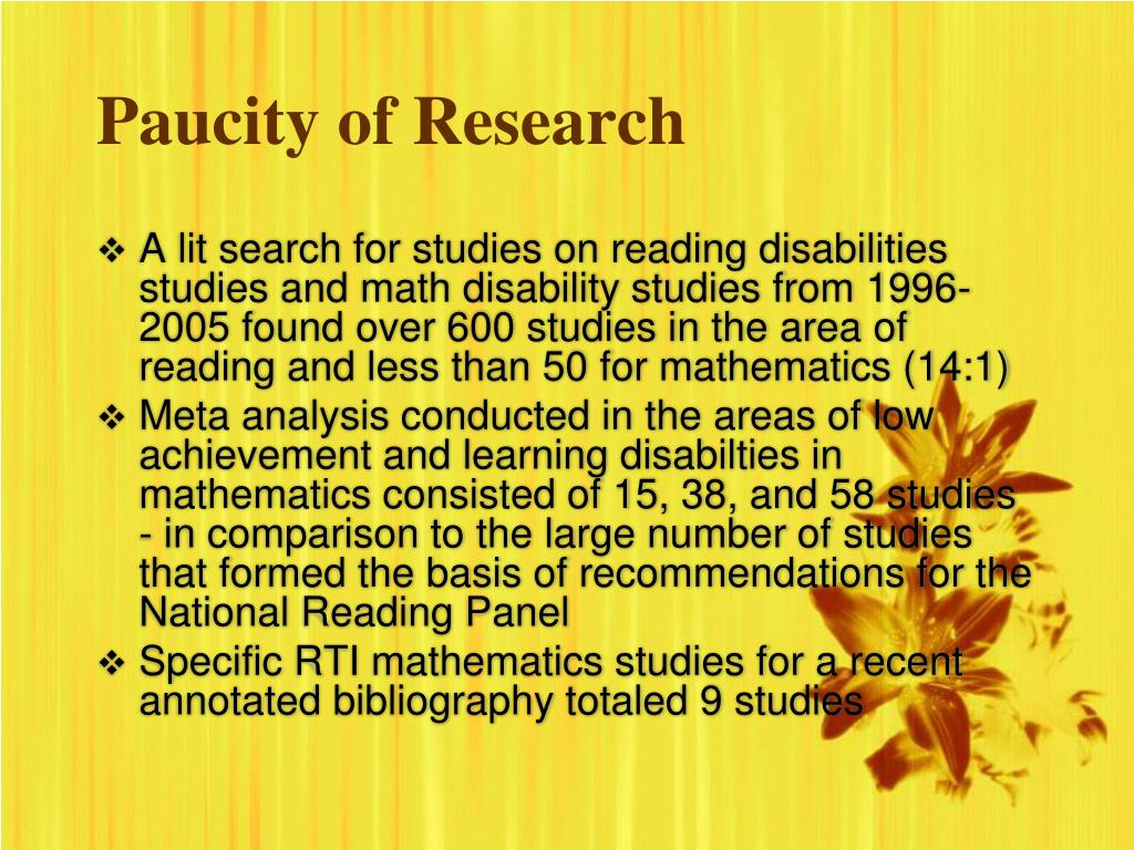 Paucity of Research