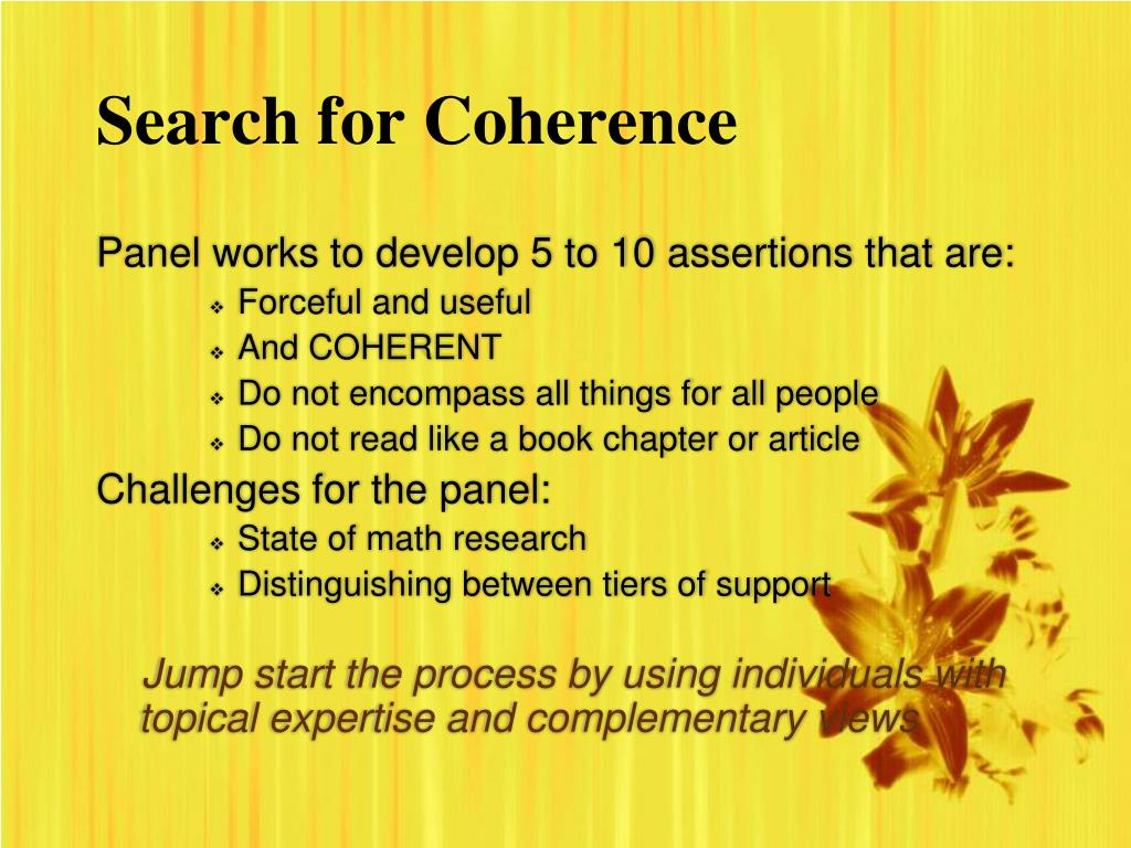 Search for Coherence