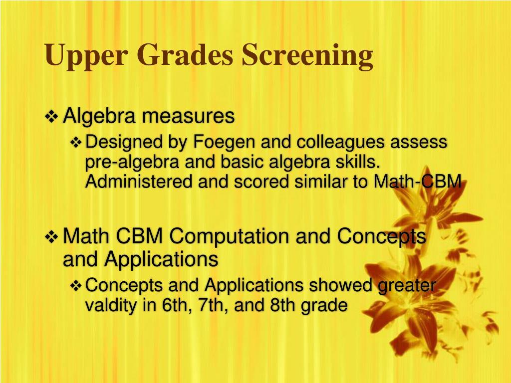 Upper Grades Screening