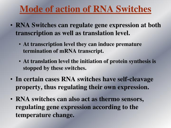 Mode of action of RNA Switches