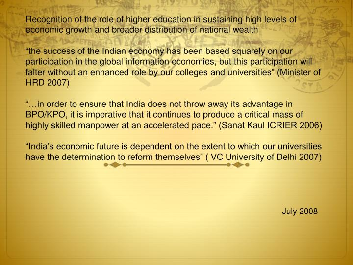 Recognition of the role of higher education in sustaining high levels of economic growth and broader distribution of national wealth