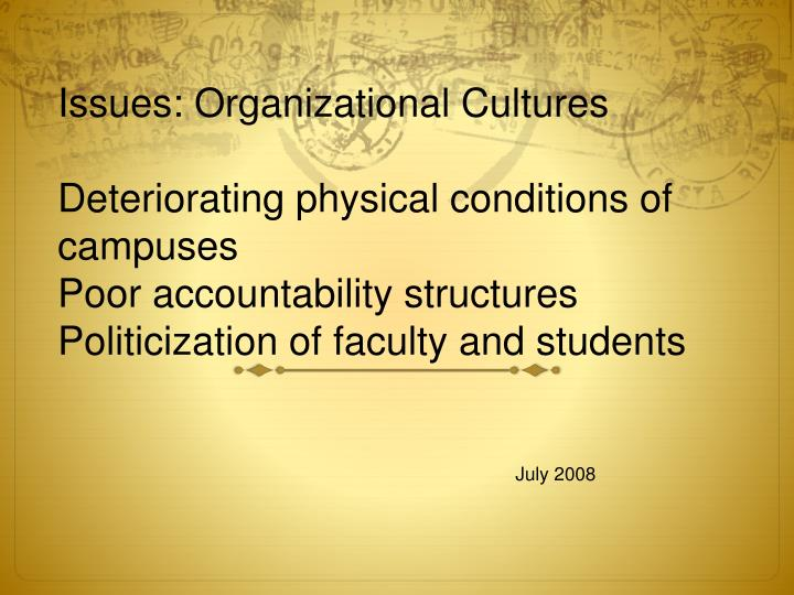 Issues: Organizational Cultures