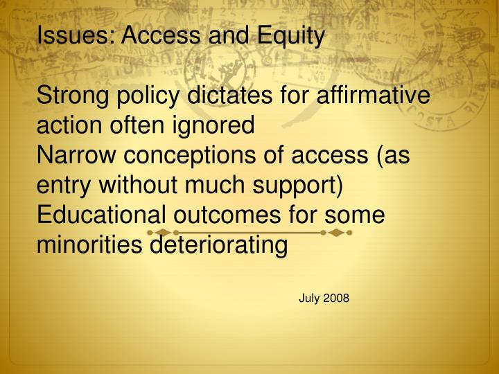 Issues: Access and Equity
