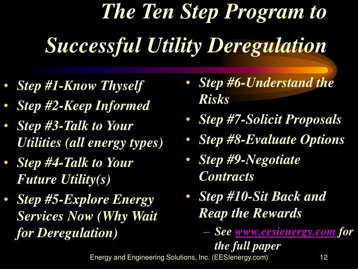 The Ten Step Program to Successful Utility Deregulation