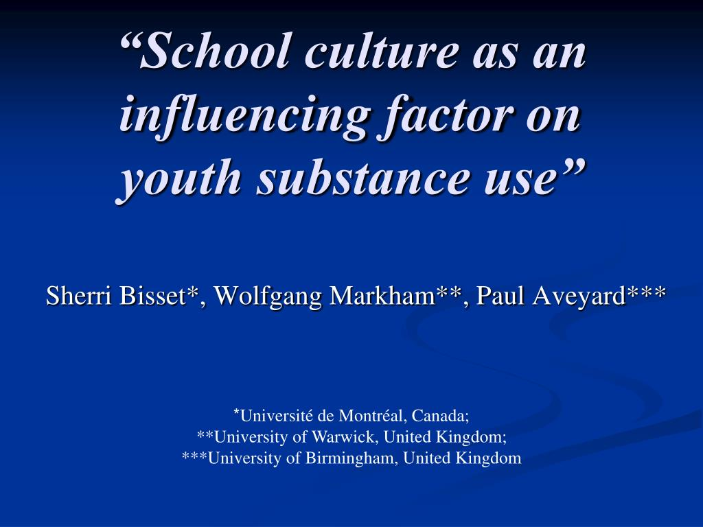 """""""School culture as an influencing factor on youth substance use"""""""