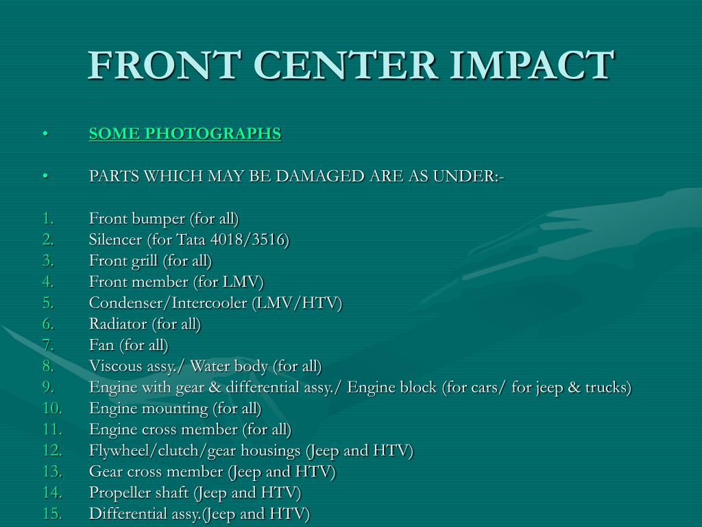FRONT CENTER IMPACT