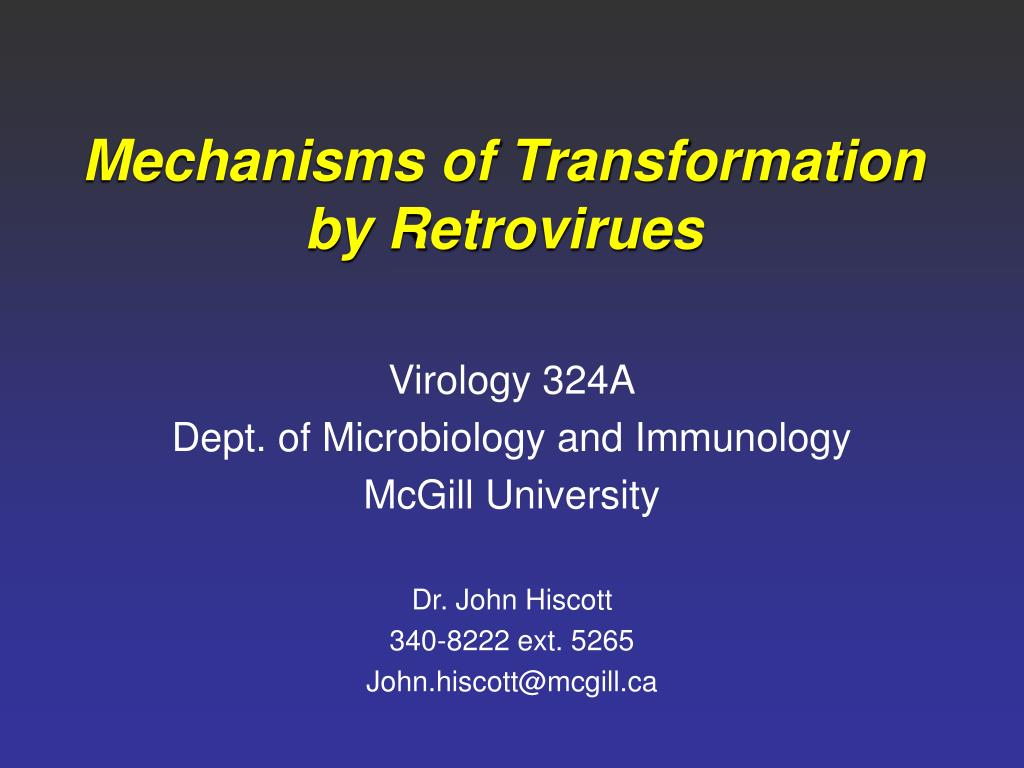 Mechanisms of Transformation by Retrovirues