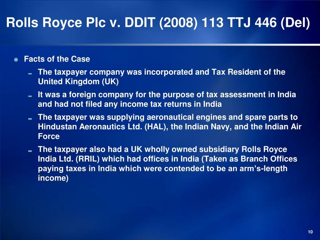 Rolls Royce Plc v. DDIT (2008) 113 TTJ 446 (Del)