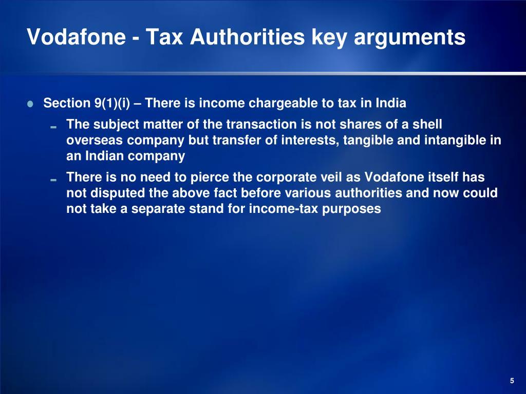 Vodafone - Tax Authorities key arguments