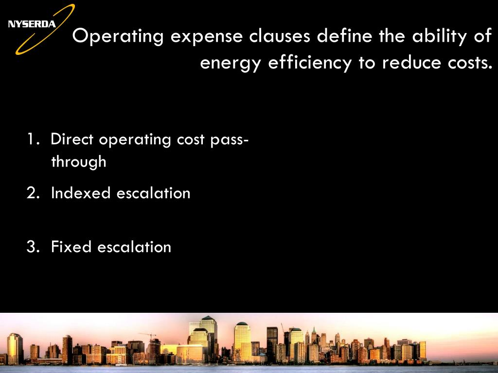 Operating expense clauses define the ability of energy efficiency to reduce costs.