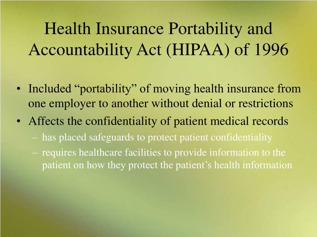 health insurance portability and accountability act The health insurance portability and accountability act (hipaa) establishes national standards for electronic health care transactions hipaa reflects a move away.