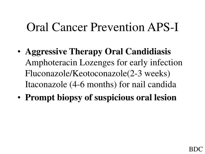 Oral Cancer Prevention APS-I