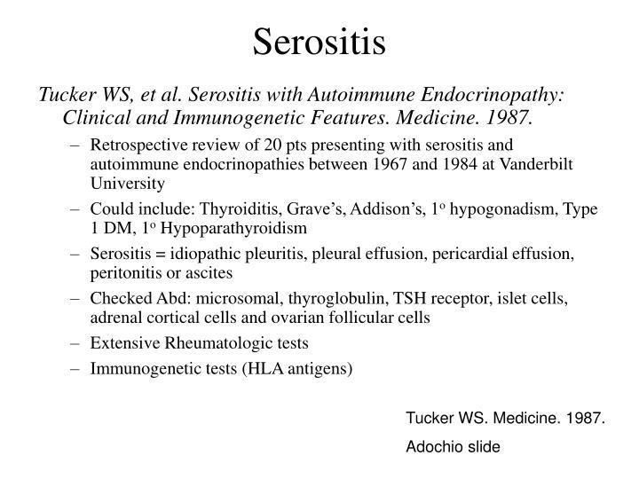 Serositis