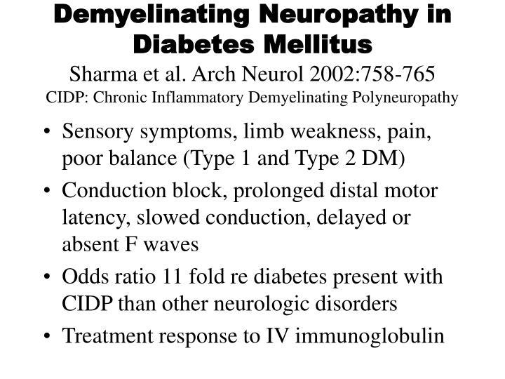 Demyelinating Neuropathy in Diabetes Mellitus