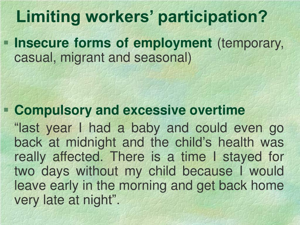 Limiting workers' participation?