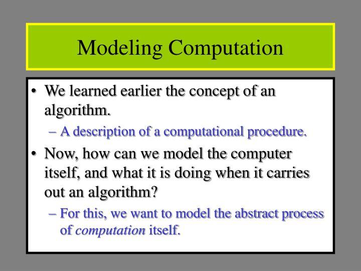 Modeling Computation