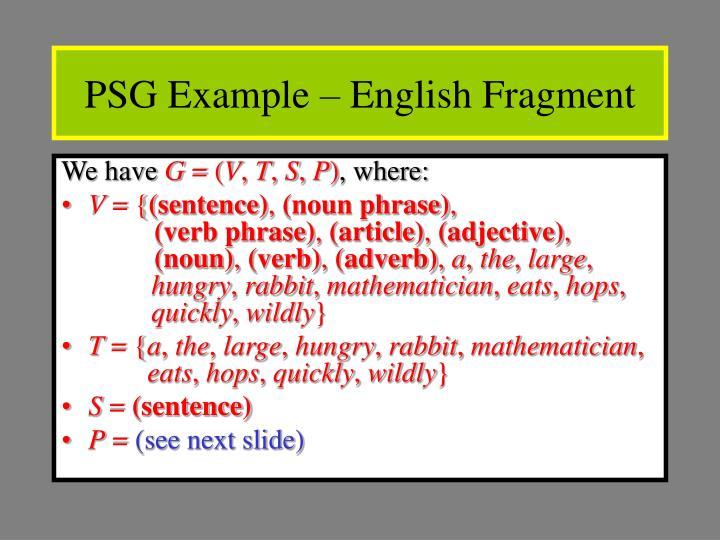 PSG Example – English Fragment