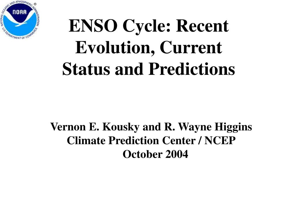 ENSO Cycle: Recent Evolution, Current Status and Predictions
